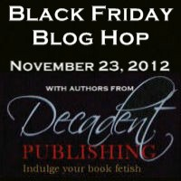 Decadent Publishing Authors Black Friday Blog Hop