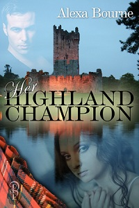 Her Highland Champion by Alexa Bourne