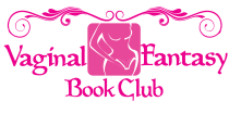 Vaginal Fantasy Book Club